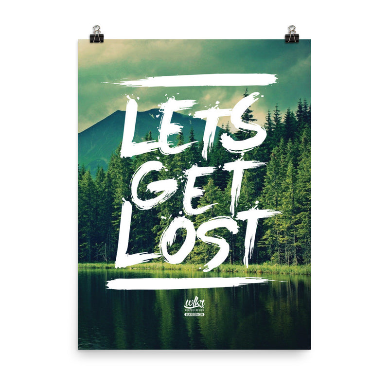 Let's Get Lost Hiking Poster