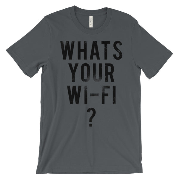 what's your wi-fi t-shirt
