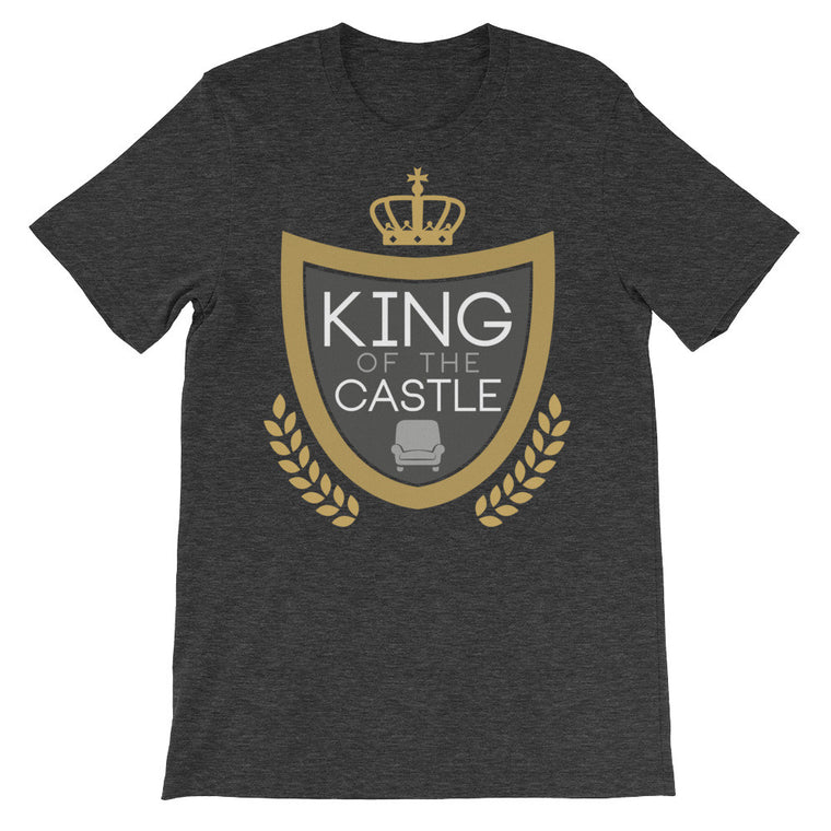 King Of The Castle - Funny Dad T Shirt