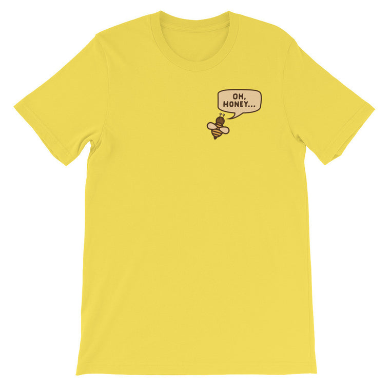 Oh, Honey - Funny Men's LGBT Shirt