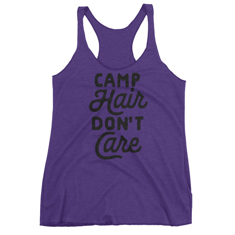 Camp Hair Dont Care - Funny Women's Tank Top