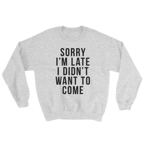 Sorry I'm Late WLKR Threads Sweater