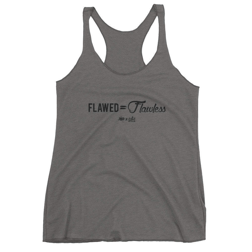 Flawed is Flawless - Women's Racerback Tank Top