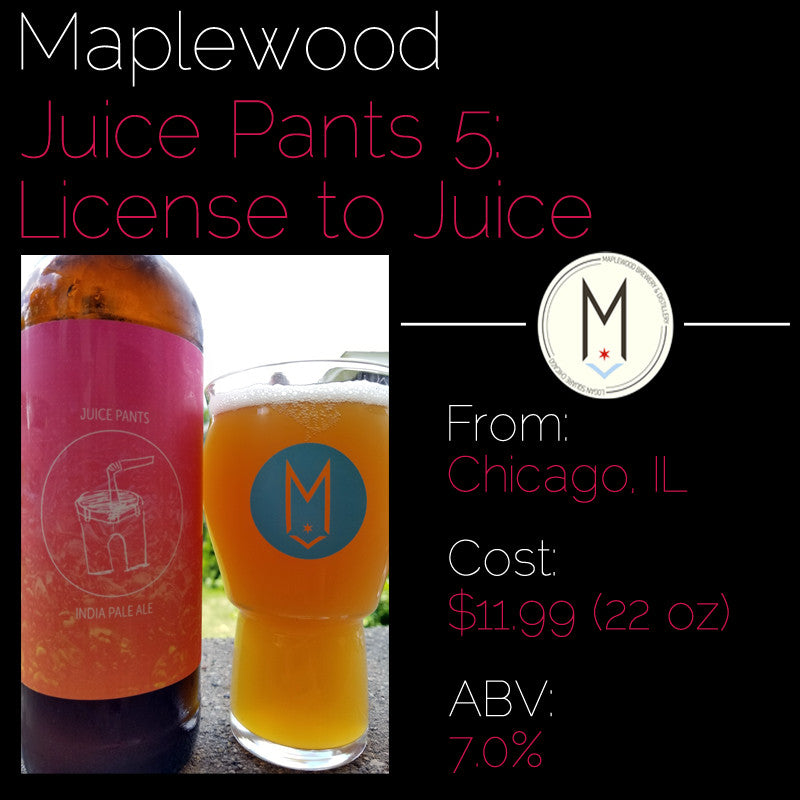 Maplewood Juice Pants 5: License to Juice