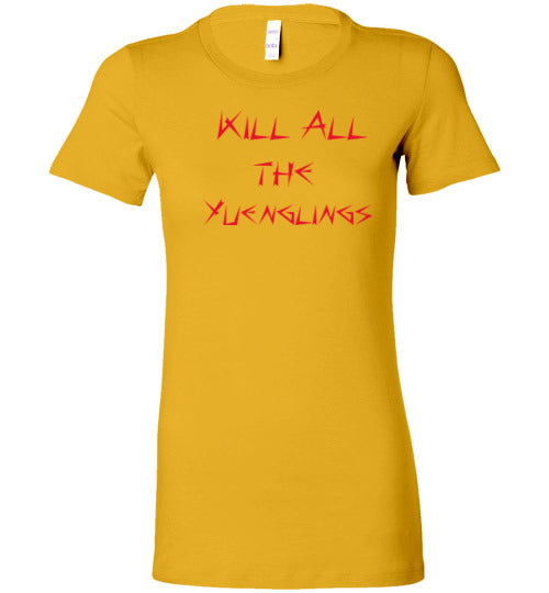 Women's Kill Yuenglings T