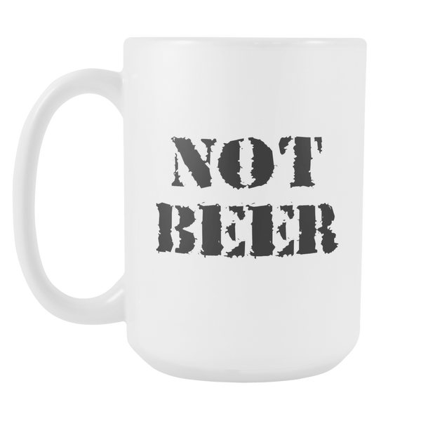 Not Beer 15oz