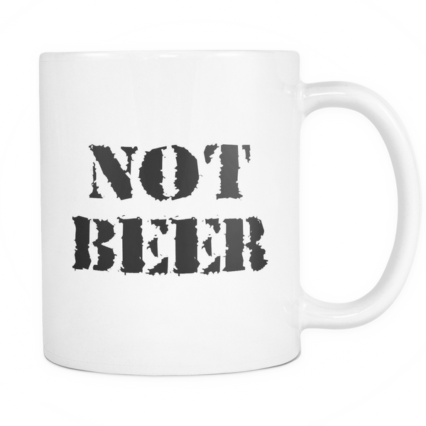 Not Beer 11oz