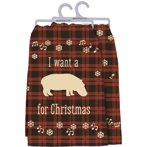 Dish Towel- I want a Hippo for Christmas