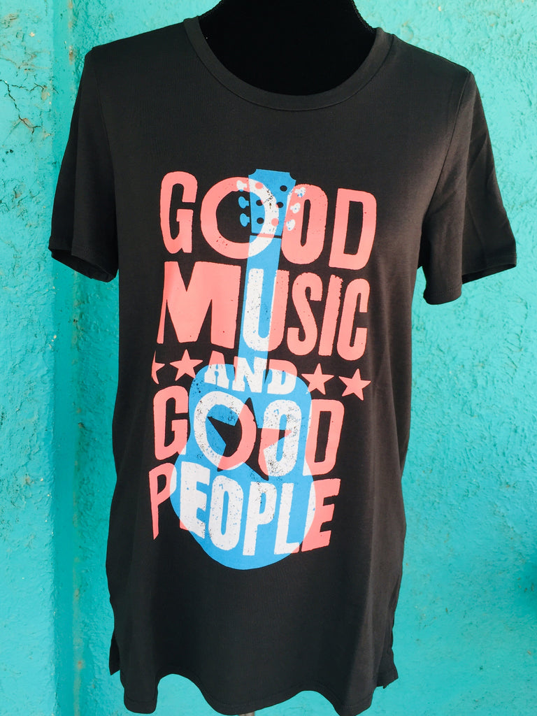 Good Music And Good People T-Shirt