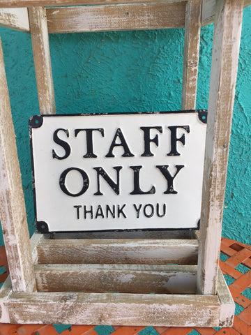 """Staff Only"" Sign"