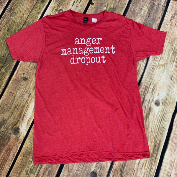 Anger Mgmt. Dropout T Shirt