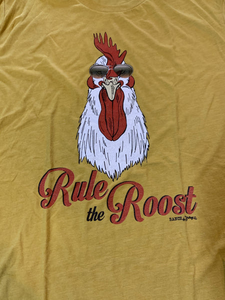 Rule the Roost t shirt