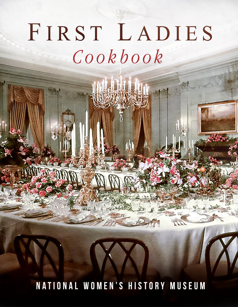 First Ladies Cook Book