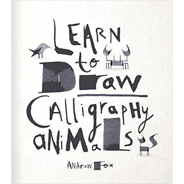 Quarry Books, Learn To Draw Calligraphy Animals - Scrapbooking Fairies