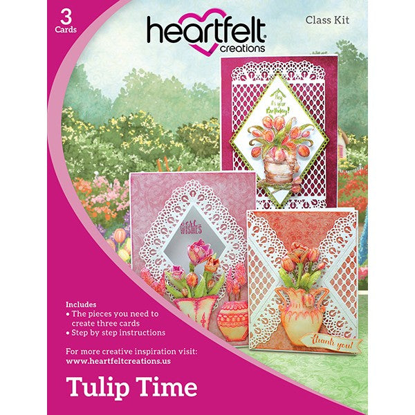 Heartfelt Creations, Tulip Time Class Kit