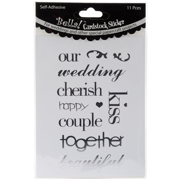 Bella! Wedding Words, Cardstock Stickers, Silver, 11-Pack