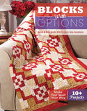 Blocks with Options: Quick & Easy Quilts with Color & Size Variations - Scrapbooking Fairies