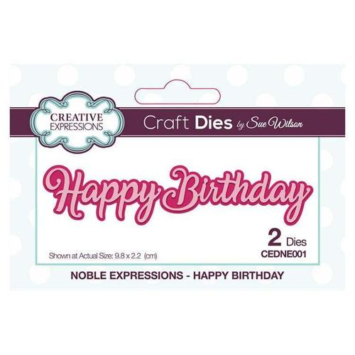 Creative Expressions Craft Dies By Sue Wilson, Noble Expressions-Happy Birthday