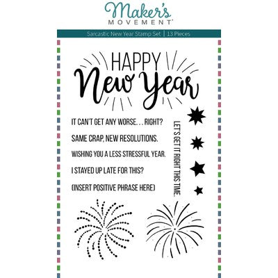 Maker's Movement, Clear Stamp, Sarcastic New Year
