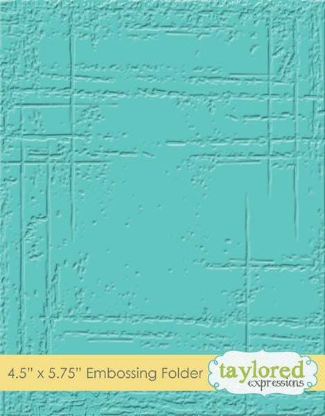 Taylored Expressions, Weathered, Embossing Folder - Scrapbooking Fairies
