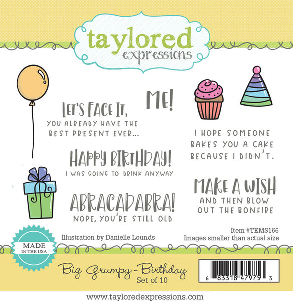 Taylored Expressions, Big Grumpy - Birthday, Cling Stamps