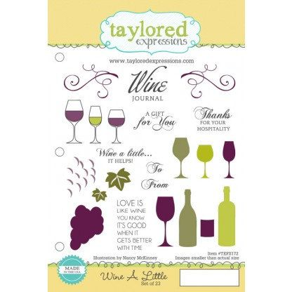 Taylored Expressions, Wine A Little, Cling Stamps (Retired)