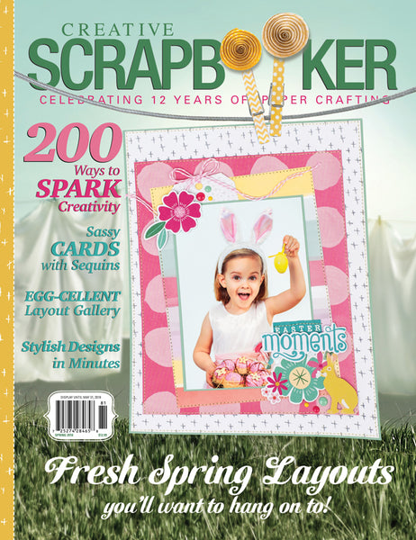 Creative Scrapbooker Magazine, Spring 2018 - Scrapbooking Fairies