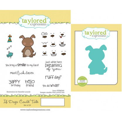 Taylored Expressions, If Dogs Could Talk - stamp & die combo - Scrapbooking Fairies