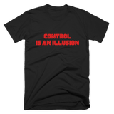 Control Is An Illusion I Am In Control Mr Robot T-Shirt