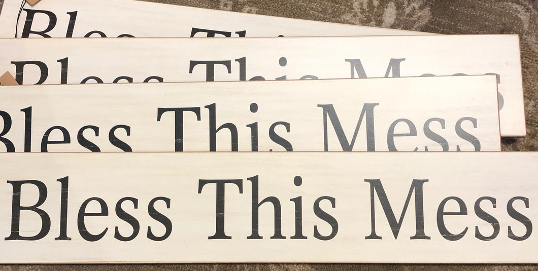 Bless This Mess Home Decor Sign