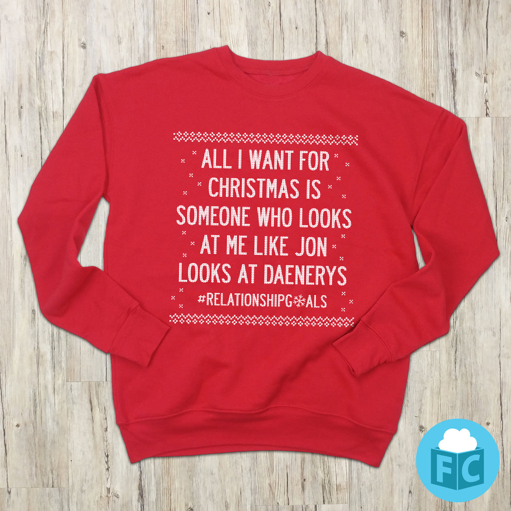 All I Want for Christmas | Game of Thrones Christmas Sweatshirt
