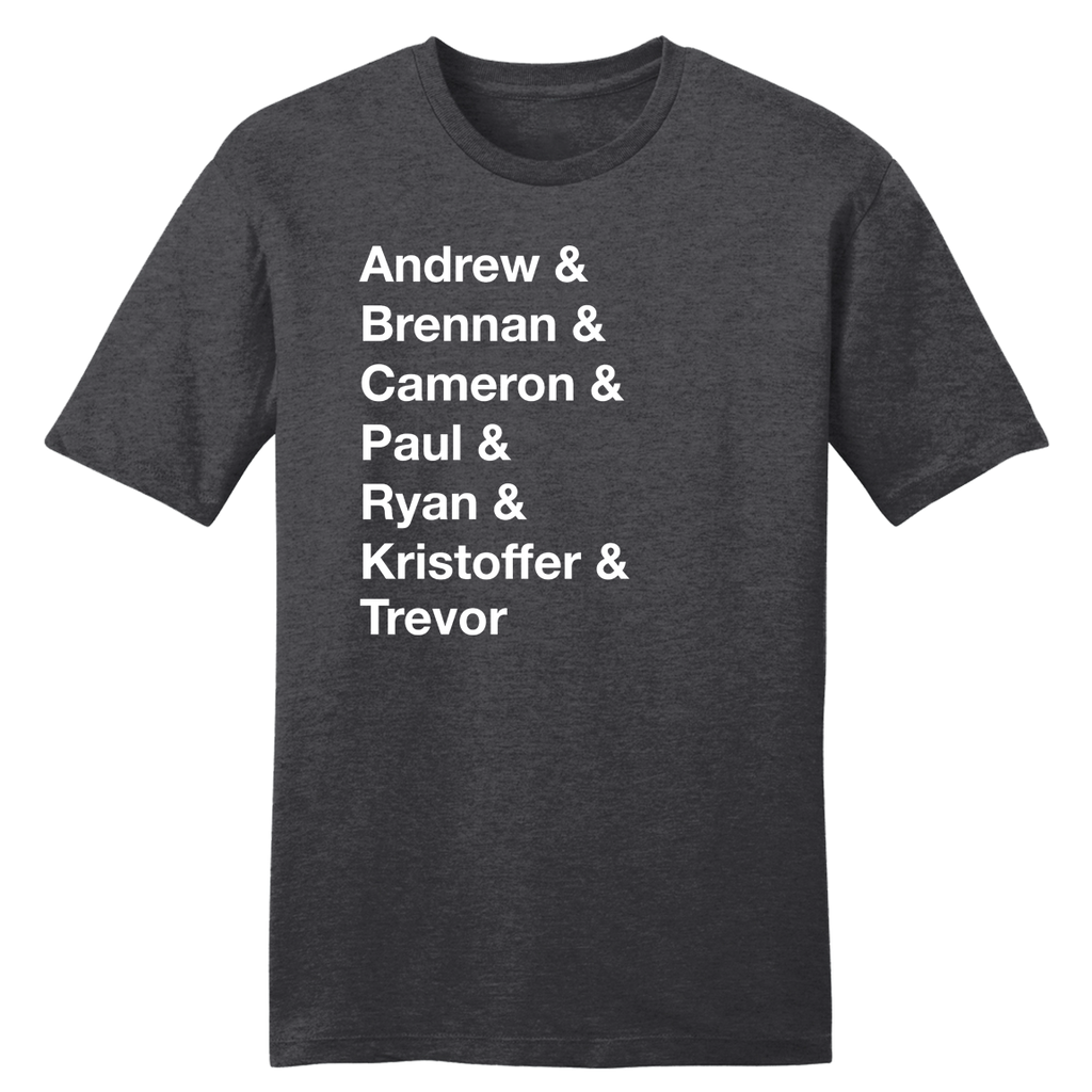 Andrew & Brennan & Cameron...