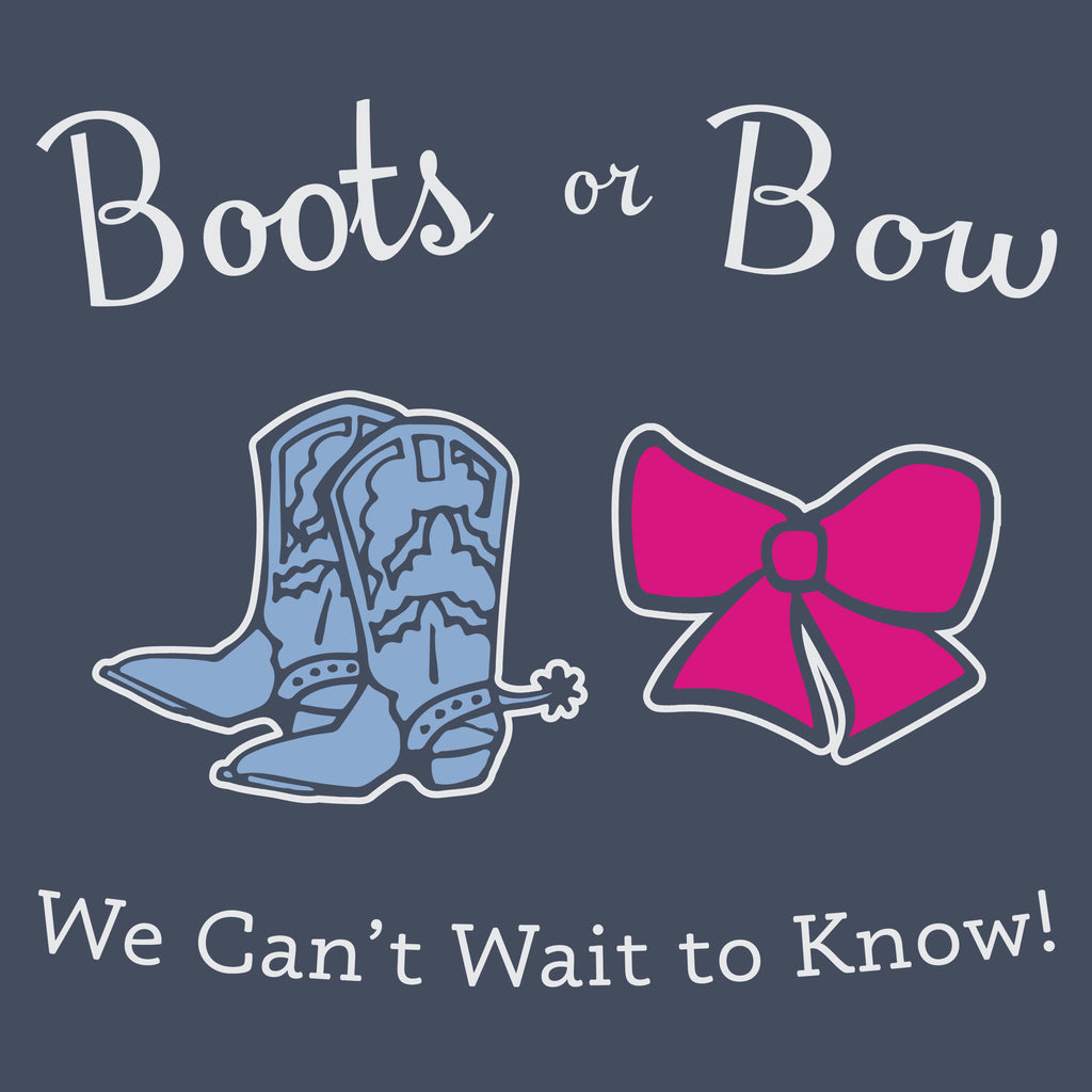 Boots or Bow - Gender Reveal Tee