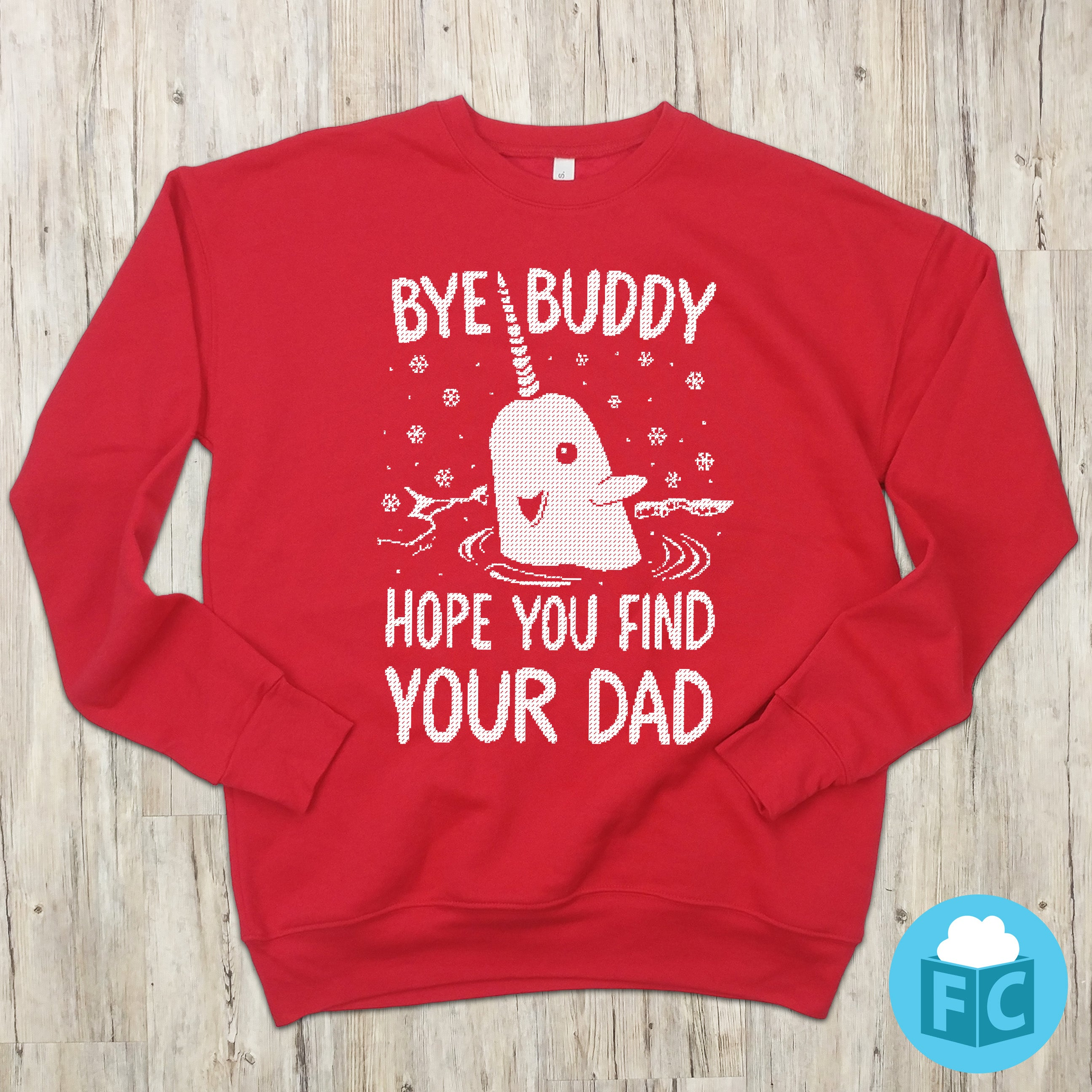 Bye Buddy Ugly Christmas Sweater Fluffy Crate Fluffycrate
