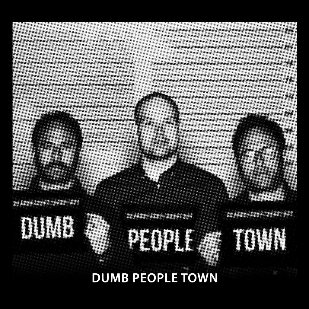 Dumb People Town Mugshot