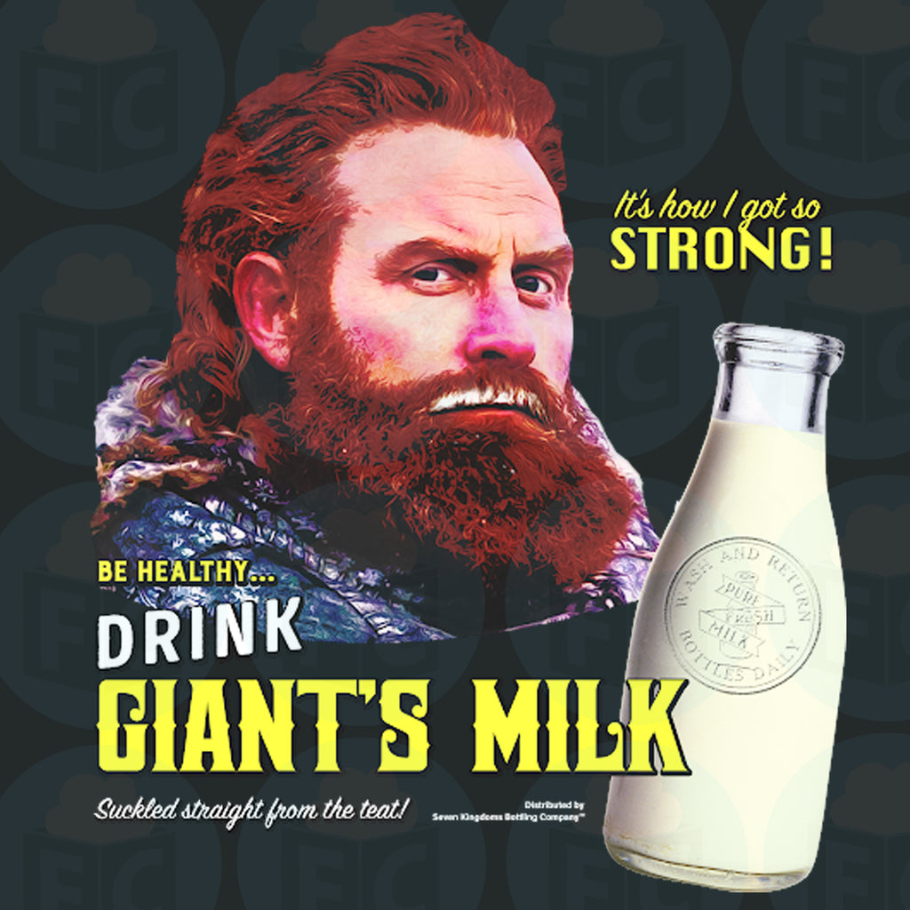 Drink Giant's Milk