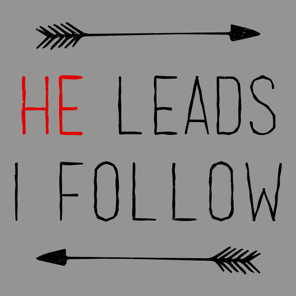 He Leads I Follow