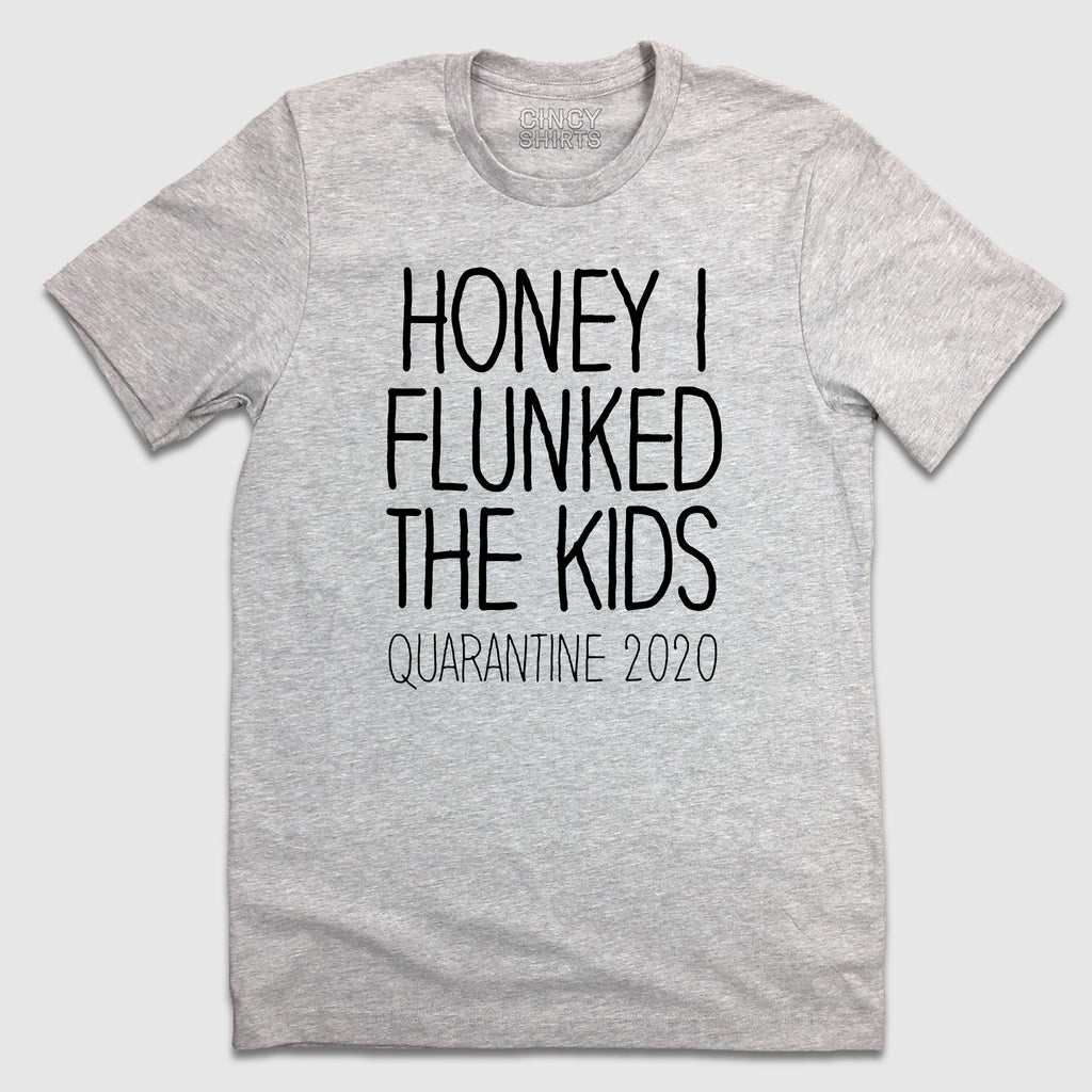 Honey I Flunked The Kids