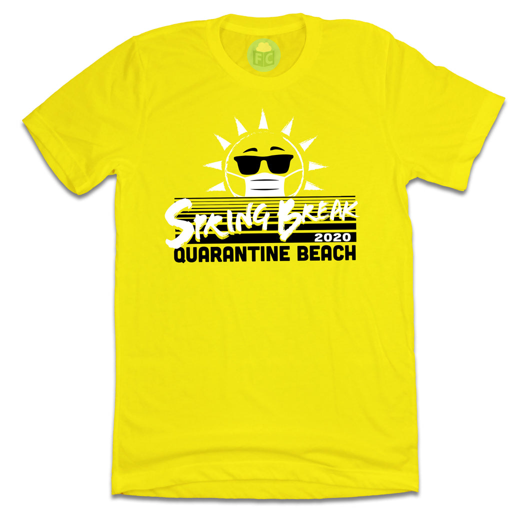 Spring Break 2020 Quarantine Beach yellow