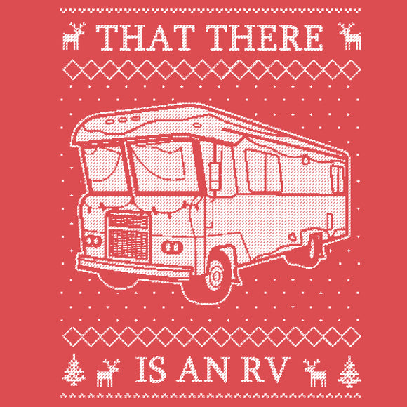 That There Is An RV Ugly Christmas Sweatshirt