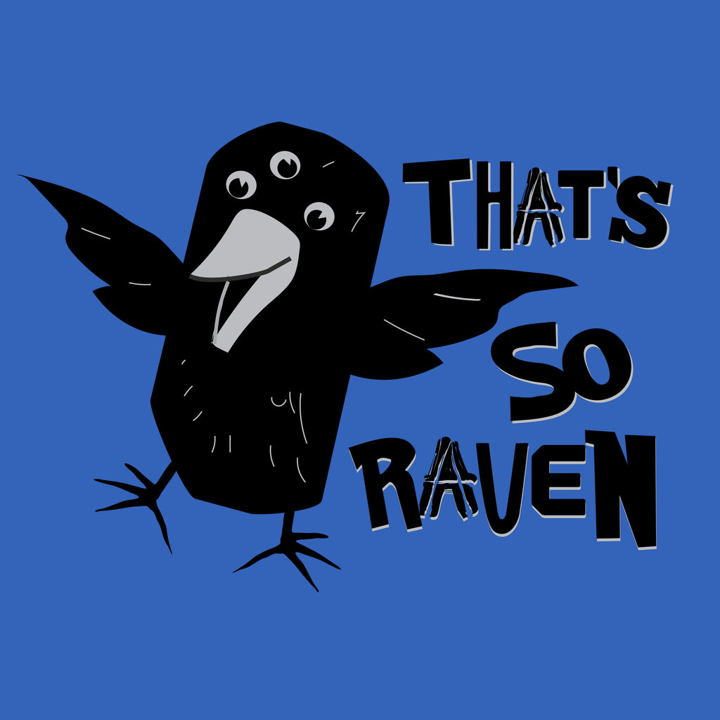 That's So 3-Eyed Raven