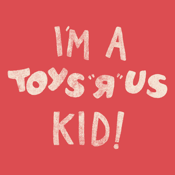 I'm A Toys R' Us Kid - Youth Tee