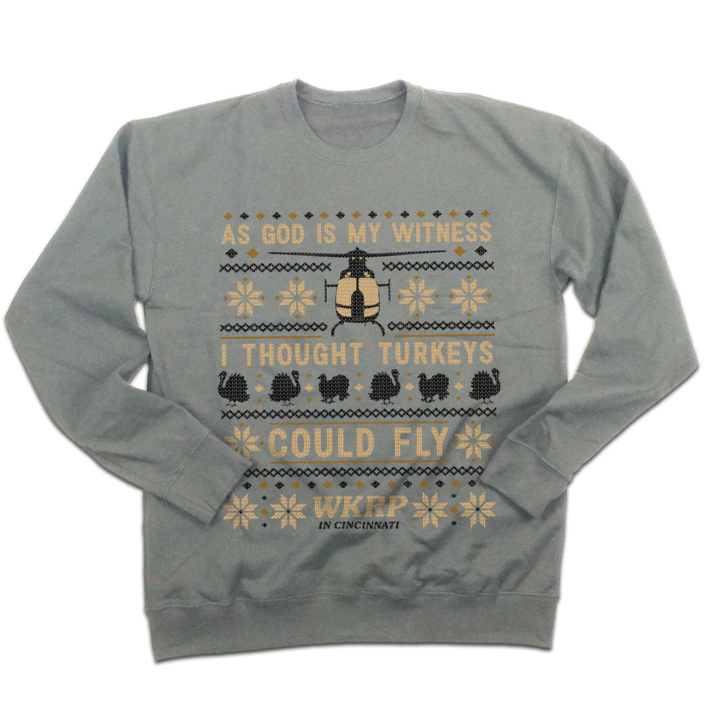 "WKRP ""I Thought Turkeys Could Fly"" Ugly Christmas Sweatshirt"