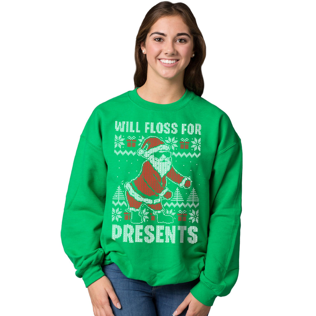Will Floss for Presents - Ugly Christmas Sweatshirts