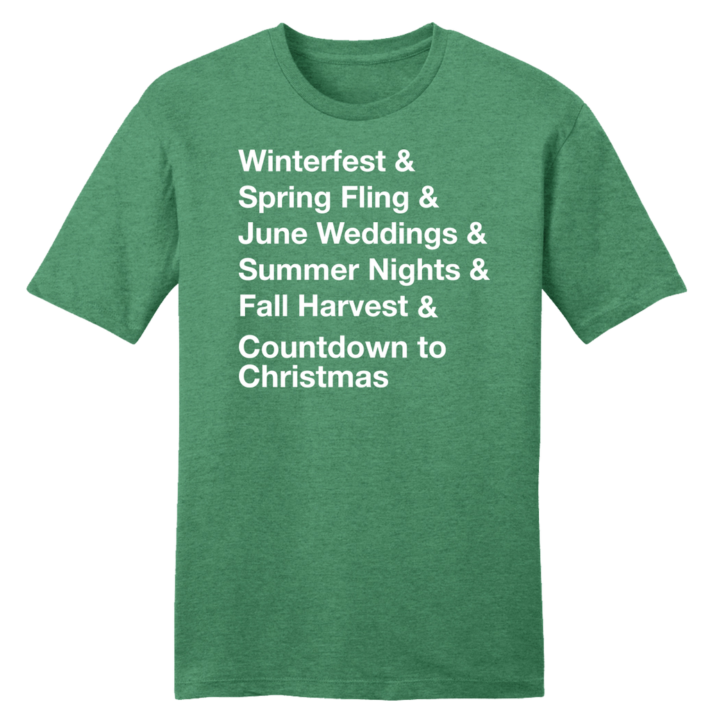 Winterfest & Spring Fling & June Weddings... Green tee