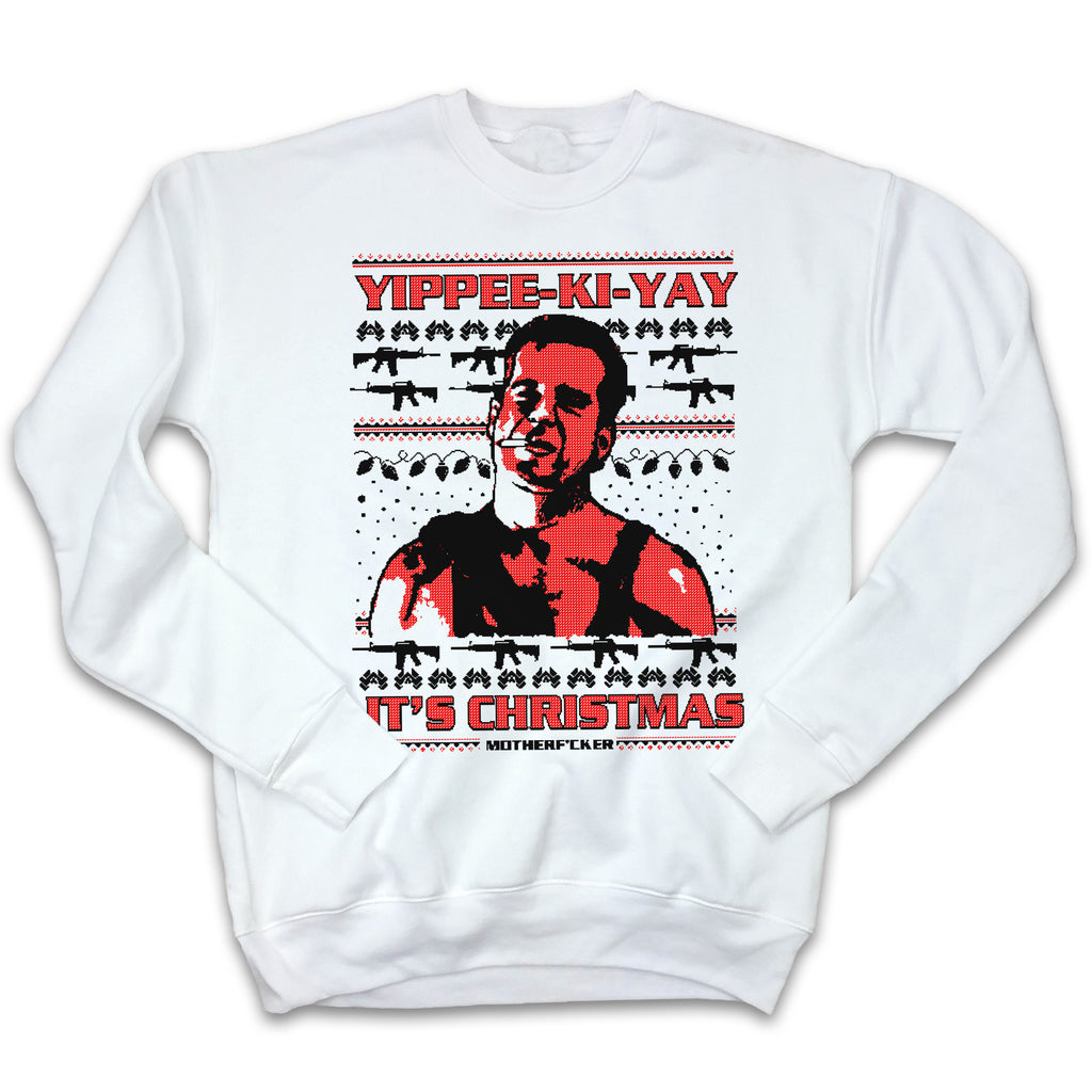 Yippee-Ki-Yay It's Christmas Ugly Sweatshirt