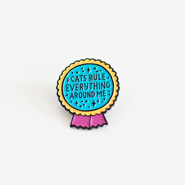 cats rule everything enamel pin