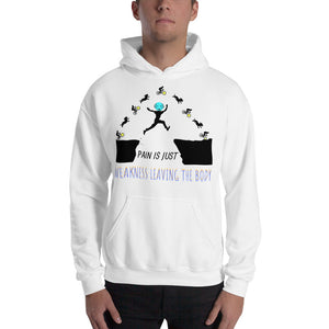 Pain & Weakness Hooded Sweatshirt