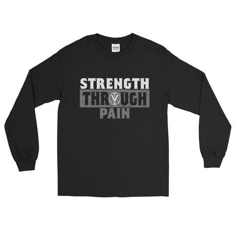Strength Through Pain Long Sleeve Shirt