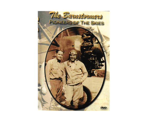 """The Barnstormers"" Pioneers of the Skies"